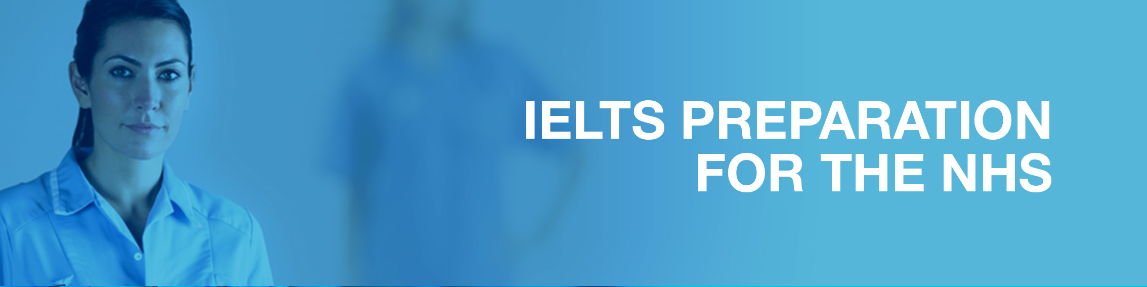 IELTS Preparation for the NHS